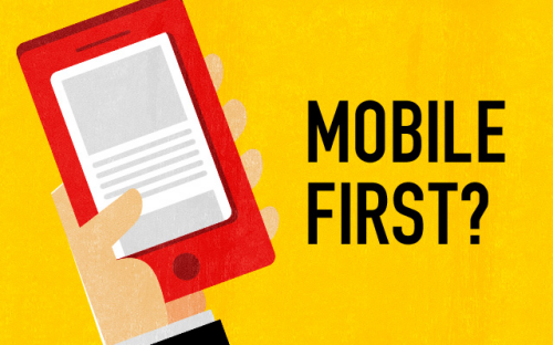 MOBILE FIRST?